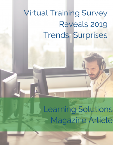 Cindy Huggett Virtual Training Survey Reveals 2019 Trends, Surprises - Learning Solutions Article