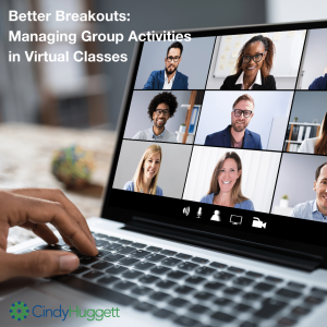 Better Breakouts: Managing Group Activities in Virtual Classes